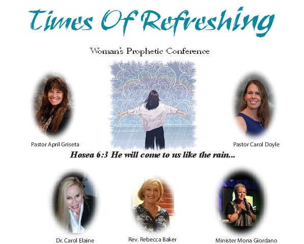 TIMES OF REFRESHING PROPHETIC WOMAN'S CONFERNECE
